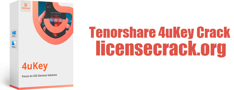 Tenorshare 4uKey Crack 2.2.6.3 Registration Code [Latest]