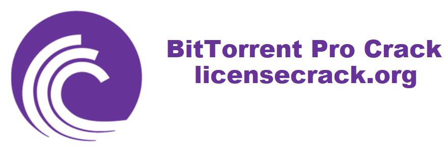 BitTorrent Pro Crack 7.10.5 + License Key [2021]